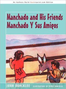 Manchado And His Friends Manchado Y Sus Amigos