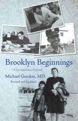 Brooklyn Beginnings: A Geriatrician's Odyssey