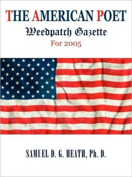 The American Poet: Weedpatch Gazette for 2005
