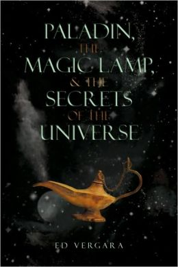 Paladin, The Magic Lamp, & The Secrets Of The Universe
