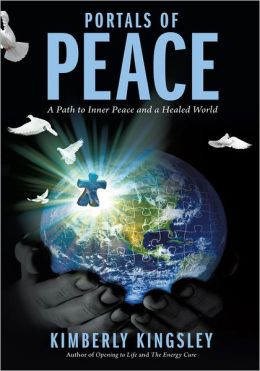 Portals of Peace: A Path to Inner Peace and a Healed World