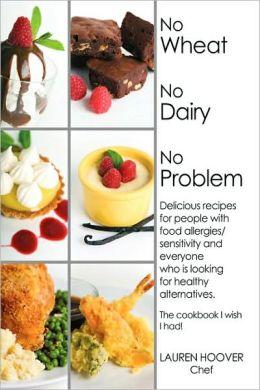 No Wheat No Dairy No Problem