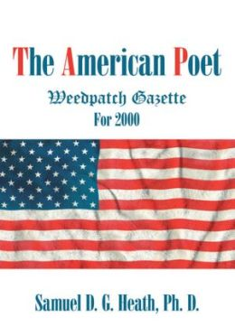 The American Poet: Weedpatch Gazette For 2000
