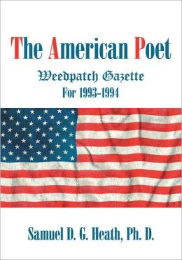 The American Poet: Weedpatch Gazette 1993-1994