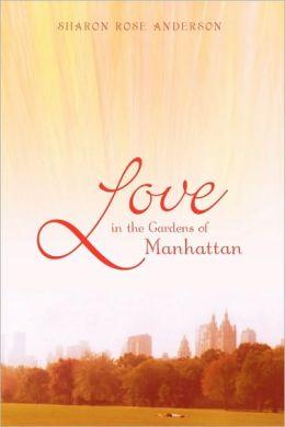 Love In The Gardens Of Manhattan