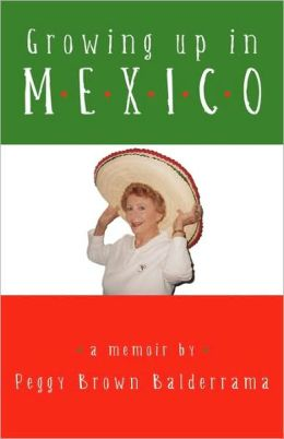 Growing Up In Mexico