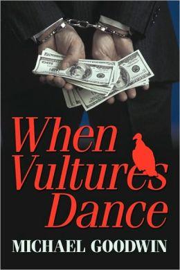 When Vultures Dance