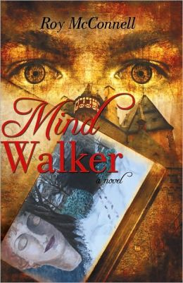 Mind Walker: A Novel