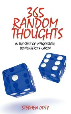 365 Random Thoughts: In the style of Wittgenstein, Lichtenberg & Carlin