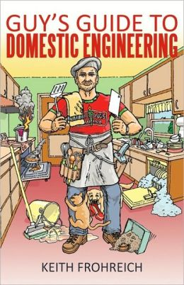 Guy's Guide To Domestic Engineering
