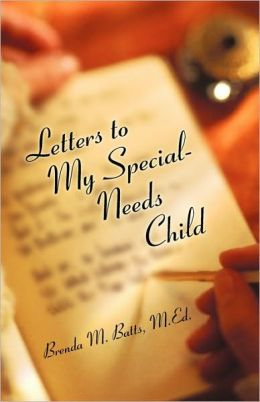 Letters To My Special-Needs Child