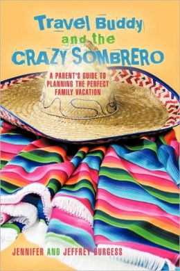 Travel Buddy And The Crazy Sombrero