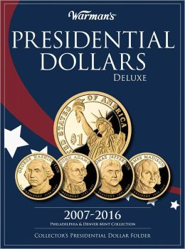 Presidential Dollar 2007-2016 Deluxe Collector's Folder: Philadelphia and Denver Mints