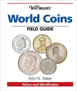 Warman's World Coins Field Guide: Values & Identification (PagePerfect NOOK Book)