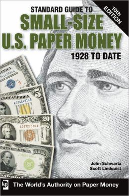 Standard Guide to Small-Size U.S. Paper Money (PagePerfect NOOK Book)
