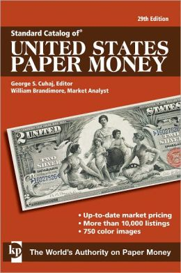 Standard Catalog of United States Paper Money (PagePerfect NOOK Book)