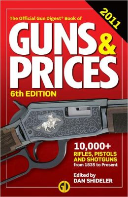 Gun Digest Book of Guns & Prices 2011 (PagePerfect NOOK Book)