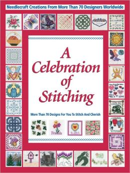 Celebrations of Stitching (PagePerfect NOOK Book)