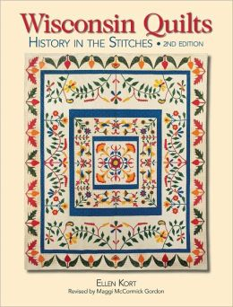 Wisconsin Quilts: History In The Stitches (PagePerfect NOOK Book)