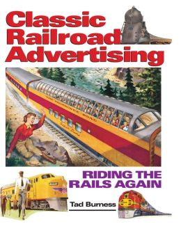 Railroad Advertising: Riding the Rails Again