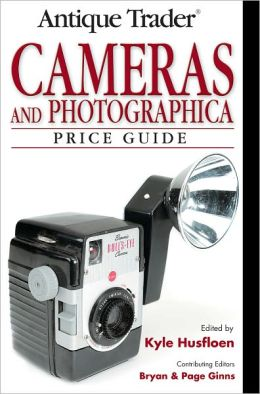 Antique Trader Cameras and Photographica Price Guide (PagePerfect NOOK Book)