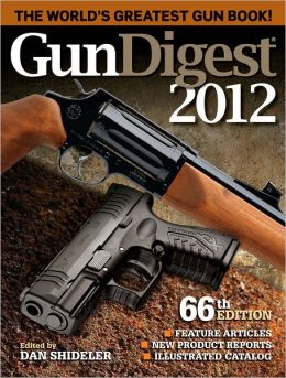 Gun Digest 2012 (PagePerfect NOOK Book)