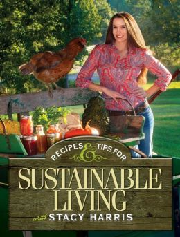 Recipes and Tips for Sustainable Living