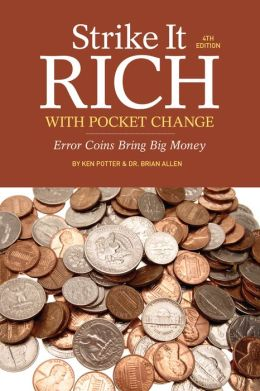 Strike It Rich with Pocket Change: Error Coins Bring Big Money