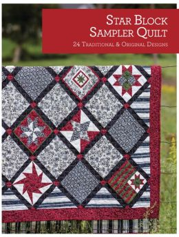 Star Block Sampler Quilt: 25 Traditional and Original Designs