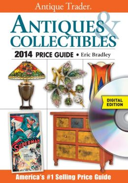 Antique Trader Antiques & Collectibles 2014 Price Guide CD