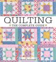 Book Cover Image. Title: Quilting - The Complete Guide, Author: Darlene Zimmerman