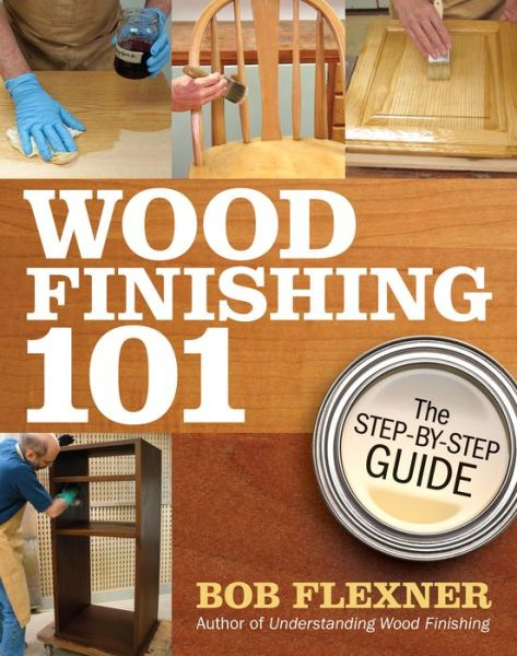 Wood Finishing 101: The Step-by-Step Guide