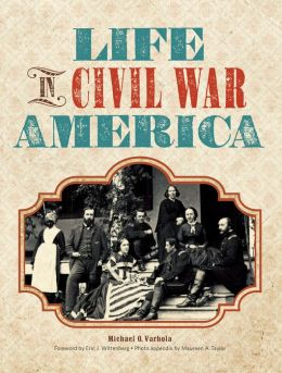 Life in Civil War America