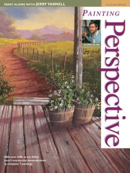 Painting Along with Jerry Yarnell Perspective - Volume 7