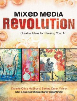 Mixed Media Revolution: Creative Ideas for Reusing Your Art