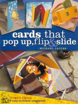 Cards that Pop Up, Flip & Slide