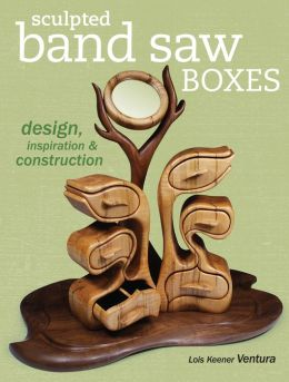 Sculpted Band Saw Boxes: Design, Inspiration & Construction