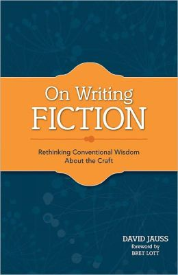 On Writing Fiction: Rethinking conventional wisdom about the craft (PagePerfect NOOK Book)