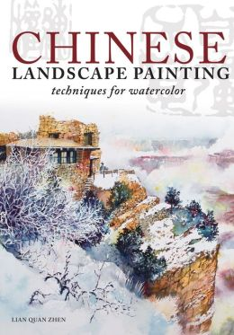 Chinese Landscape Painting Techniques for Watercolor by ...