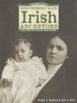A Genealogist's Guide to Discovering Your Irish Ancestors (PagePerfect NOOK Book)