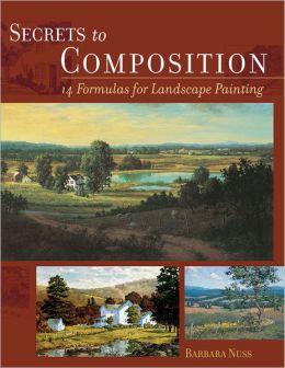 Secrets to Composition: 14 Formulas for Landscape Painting
