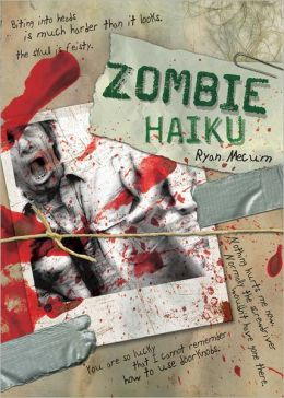 Zombie Haiku: Good Poetry For Your...Brains (PagePerfect NOOK Book)
