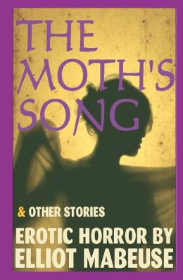 The Moth's Song: And Other Stories