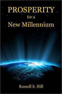 Prosperity for a New Millennium