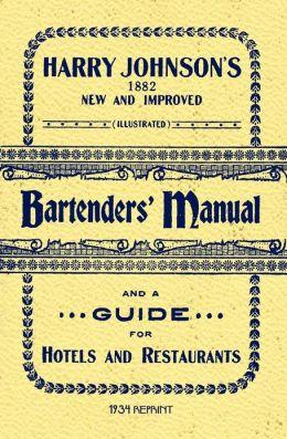Harry Johnson's Bartenders Manual (1934 Reprint)