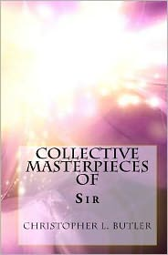 Sir Christopher L. Butler: Collective Masterpieces
