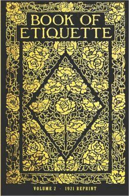 Book of Etiquette - 1921 Reprint