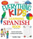 Book Cover Image. Title: The Everything Kids' Learning Spanish Book:  Exercises and Puzzles to Help You Learn Espanol, Author: Cecila I. Sojo