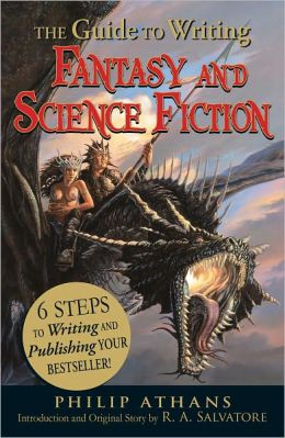 The Guide to Writing Fantasy and Science Fiction: 6 Steps to Writing and Publishing Your Bestseller! (PagePerfect NOOK Book)