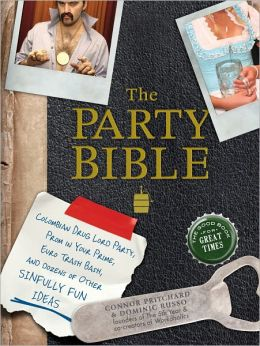 The Party Bible: The Good Book for Great Times (PagePerfect NOOK Book)